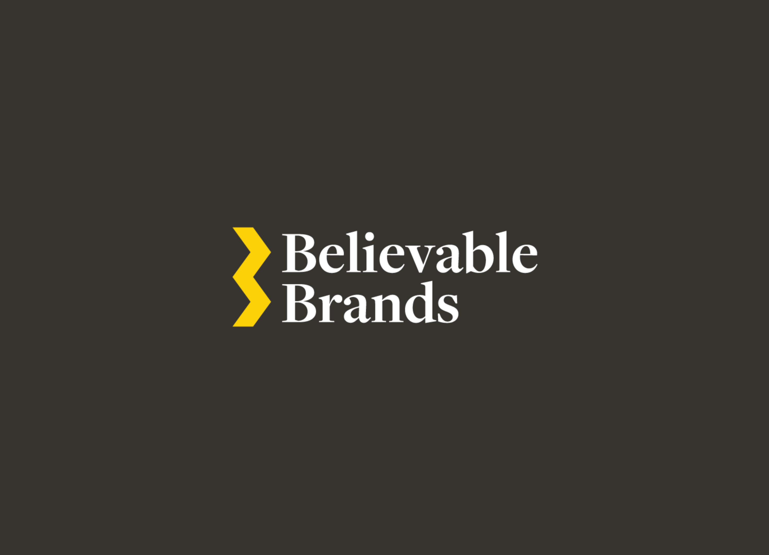 Announcing Believable Brands
